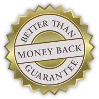 Better Than Money Back Guarantee