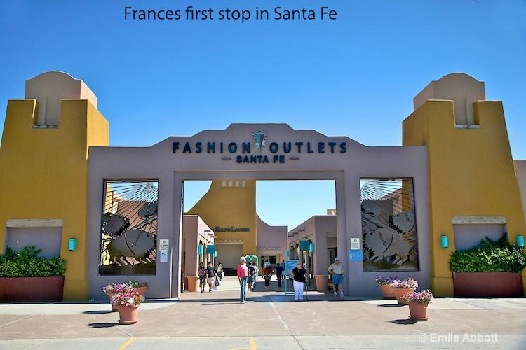 Frances first stop in Santa Fe