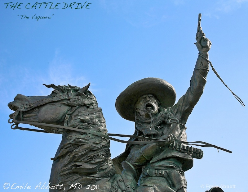 """The Cattle Drive Trilogy """"The Vaquero"""""""
