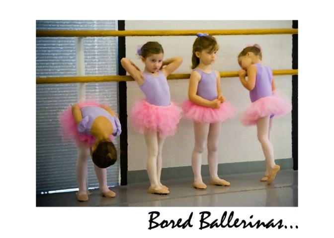 Bored Ballerinas...